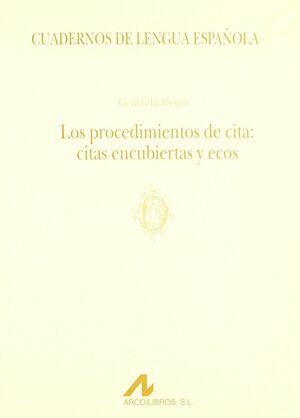 LOS PROCEDIMIENTOS DE CITA: CITAS ENCUBIERTAS Y ECOS (O)