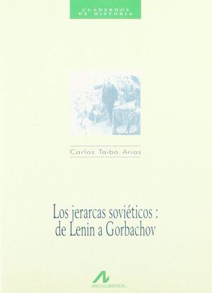 LOS JERARCAS SOVIÉTICOS: DE LENIN A GORBACHOV