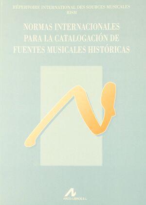 NORMAS INTERNACIONALES PARA LA CATALOGACIÓN DE FUENTES MUSICALES HISTÓRICAS