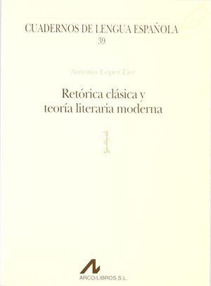 RETÓRICA CLÁSICA Y TEORÍA LITERARIA MODERNA (L)