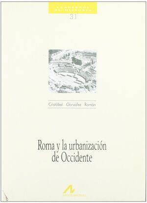 ROMA Y LA URBANIZACIÓN DE OCCIDENTE