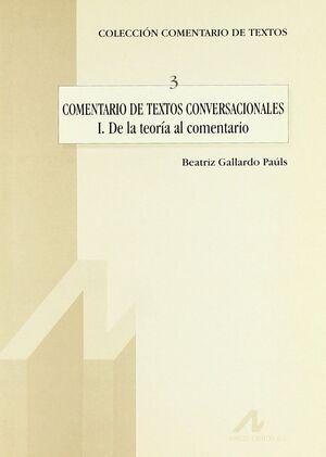 COMENTARIO DE TEXTOS CONVERSACIONALES I: DE LA TEORÍA AL COMENTARIO