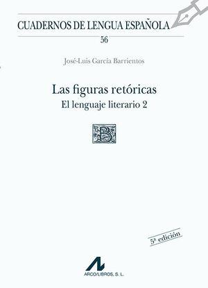 LAS FIGURAS RETÓRICAS. EL LENGUAJE LITERARIO 2