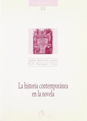 LA HISTORIA CONTEMPORÁNEA EN LA NOVELA