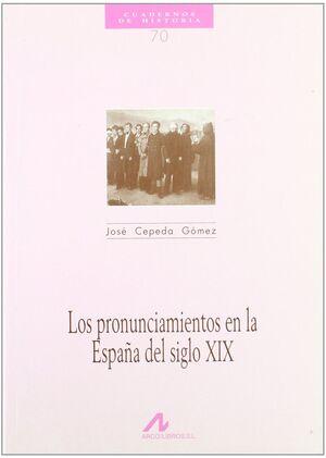 LOS PRONUNCIAMIENTOS EN LA ESPAÑA DEL SIGLO XIX