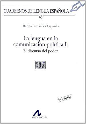 LA LENGUA EN LA COMUNICACIÓN POLÍTICA, EL DISCURSO DEL PODER (I CUADRADRO)