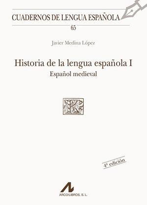 HISTORIA DE LA LENGUA ESPAÑOLA II : ESPAÑOL MEDIEVAL