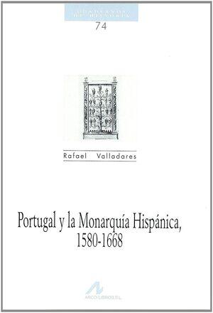 PORTUGAL Y LA MONARQUÍA HISPÁNICA, 1580-1668