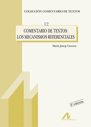 COMENTARIA DE TEXTOS, LOS MECANISMOS REFERENCIALES