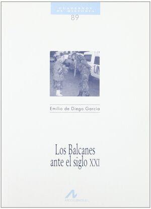LOS BALCANES ANTE EL S. XXI