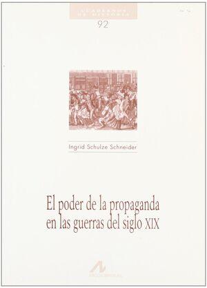 EL PODER DE LA PROPAGANDA EN LA GUERRA DEL SIGLO XIX