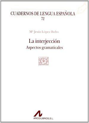 LA INTERJECCIÓN (Q CUADRADO)