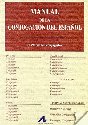 MANUAL DE LA CONJUGACIÓN DEL ESPAÑOL