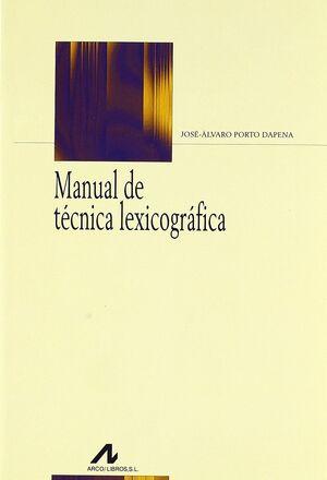 MANUAL DE TÉCNICA LEXICOGRÁFICA