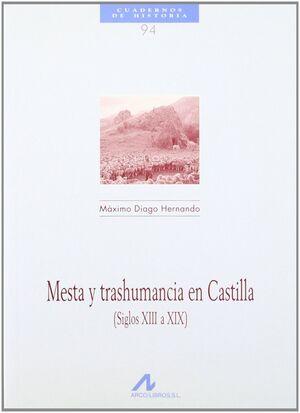 MESTA Y TRASHUMANCIA EN CASTILLA (SIGLOS XIII A XIX)