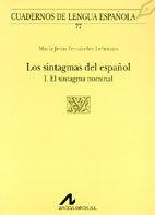 LOS SINTAGMAS DEL ESPAÑOL: I EL SINTAGMA NOMINAL (U CUADRADO)