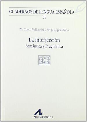 LA INTERJECCIÓN: SEMÁNTICA Y PRAGMÁTICA (V CUADRADO)