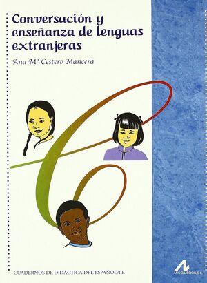 CONVERSACIÓN Y ENSEÑANZA DE LENGUAS EXTRANJERAS