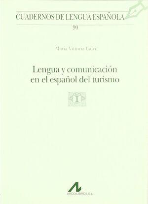 LENGUA Y COMUNICACIÓN EN EL ESPAÑOL DEL TURISMO