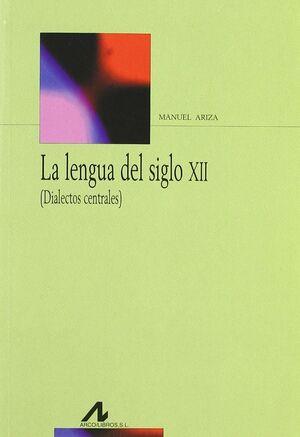 LA LENGUA DEL SIGLO XII