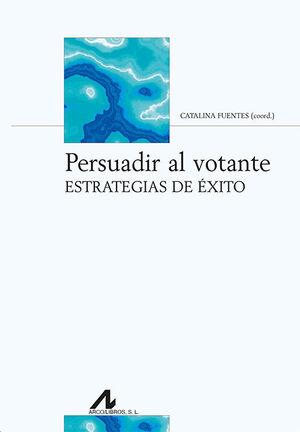 PERSUADIR AL VOTANTE