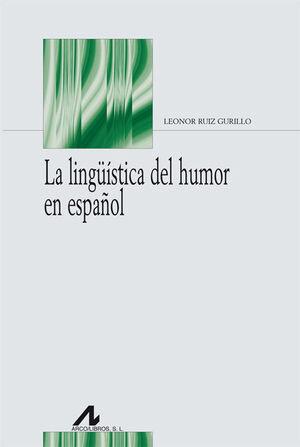 LINGUISTICA DEL HUMOR EN ESPAÑOL, LA