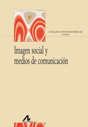 IMAGEN SOCIAL Y MEDIOS DE COMUNICACIÓN
