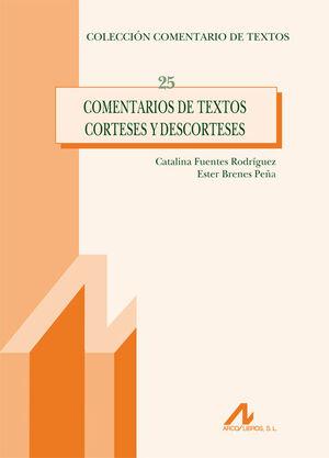 COMENTARIOS DE TEXTOS CORTESES Y DESCORTESES