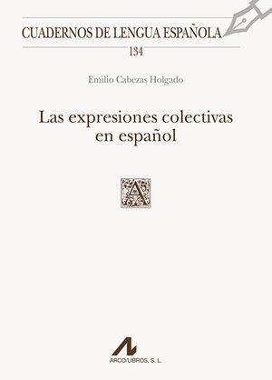LAS EXPRESIONES COLECTIVAS EN ESPAÑOL