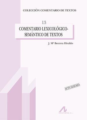 COMENTARIO LEXICOLÓGICO-SEMÁNTICO DE TEXTOS (EDICIÓN ACTUALIZADA)