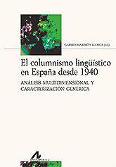 EL COLUMNISMO LINGUISTICO EN ESPAÑA DESDE 1940