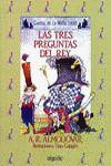 MEDIA LUNITA Nº 19. LAS TRES PREGUNTAS DEL REY