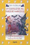 MEDIA LUNITA Nº 53. UN CASTILLO DE MIL PARES DE NARICES I