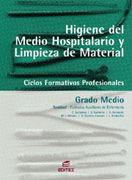 HIGIENE EN EL MEDIO HOSPITALARIO Y LIMPIEZA DEL MATERIAL