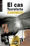 EL CAS TORREFORTA