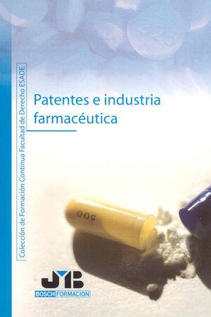 PATENTES E INDUSTRIA FARMACÉUTICA