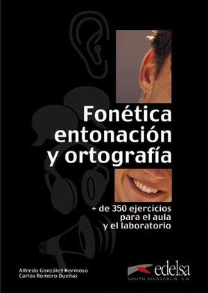 FONÉTICA, ENTONACIÓN Y ORTOGRAFÍA - LIBRO