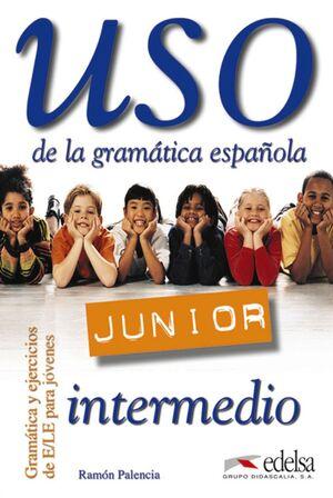 USO DE LA GRAMÁTICA JUNIOR - NIVEL INTERMEDIO
