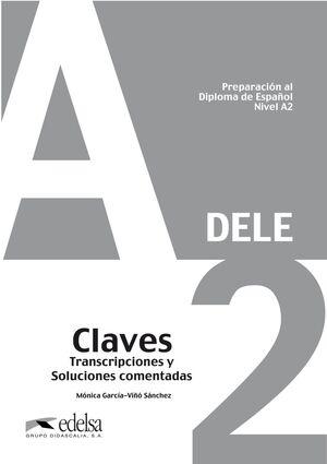 PREPARACIÓN AL DIPLOMA DE ESPAÑOL DELE A2. CLAVES