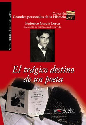 GPH 7 - EL TRÁGICO DESTINO DE UN POETA (GARCÍA LORCA)