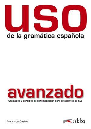 USO DE LA GRAMÁTICA AVANZADO