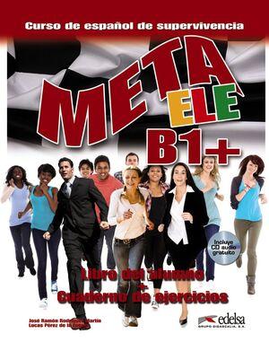 META ELE B1+ - LIBRO DEL ALUMNO + EJERCICIOS