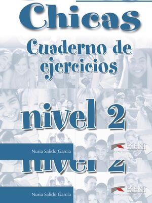 CHICOS CHICAS 2 - LIBRO DE EJERCICIOS