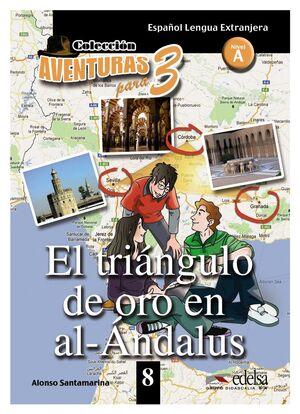 APT 8 - EL TRIÁNGULO DE ORO DE AL-ANDALUS