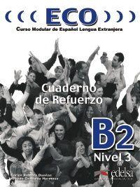 ECO 3 (B2+) - CUADERNO DE REFUERZO + CD AUDIO