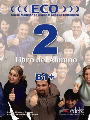 ECO 2 (B1+) - LIBRO DEL ALUMNO