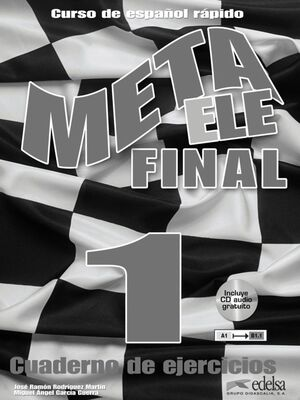 META ELE FINAL 1 (A1-A2-B1) - LIBRO DE EJERCICIOS + CD AUDIO