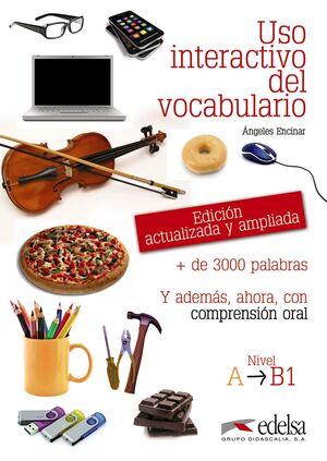 USO INTERACTIVO DEL VOCABULARIO A1-B1