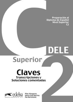 PREPARACIÓN AL DIPLOMA DE ESPAÑOL C2. CLAVES