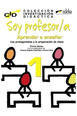 C.I.D. - SOY PROFESOR 1 PROTAGONISTAS Y PREPARACIÓN